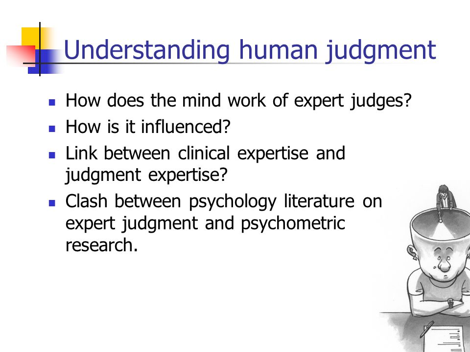 Understanding human judgment