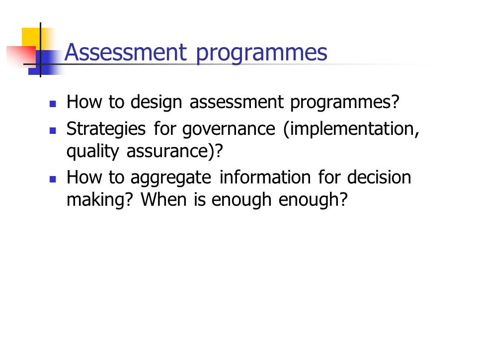 Assessment programmes