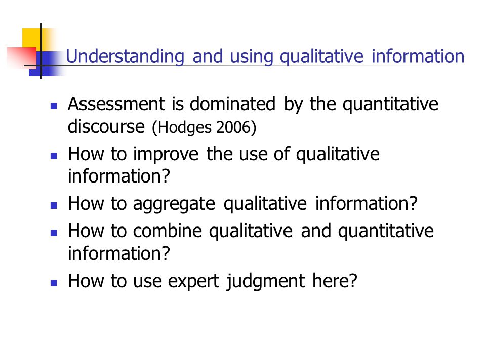 Understanding and using qualitative information