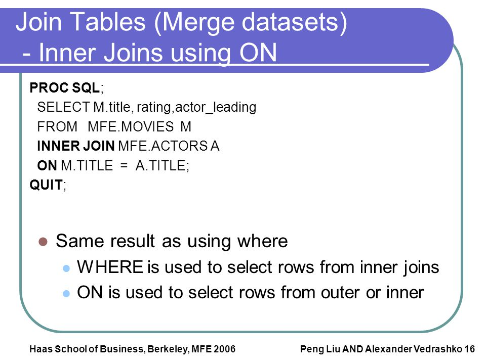 Join Tables (Merge datasets) - Inner Joins using ON