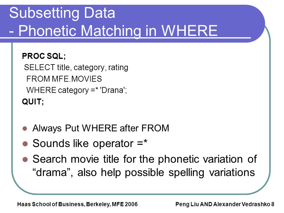 Subsetting Data - Phonetic Matching in WHERE