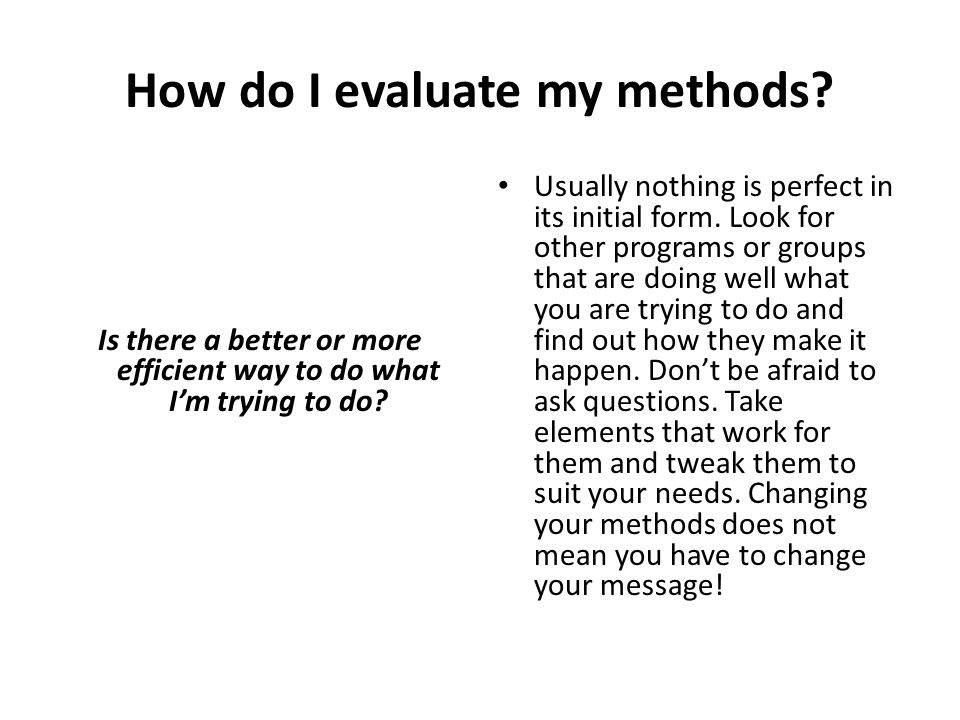 How do I evaluate my methods