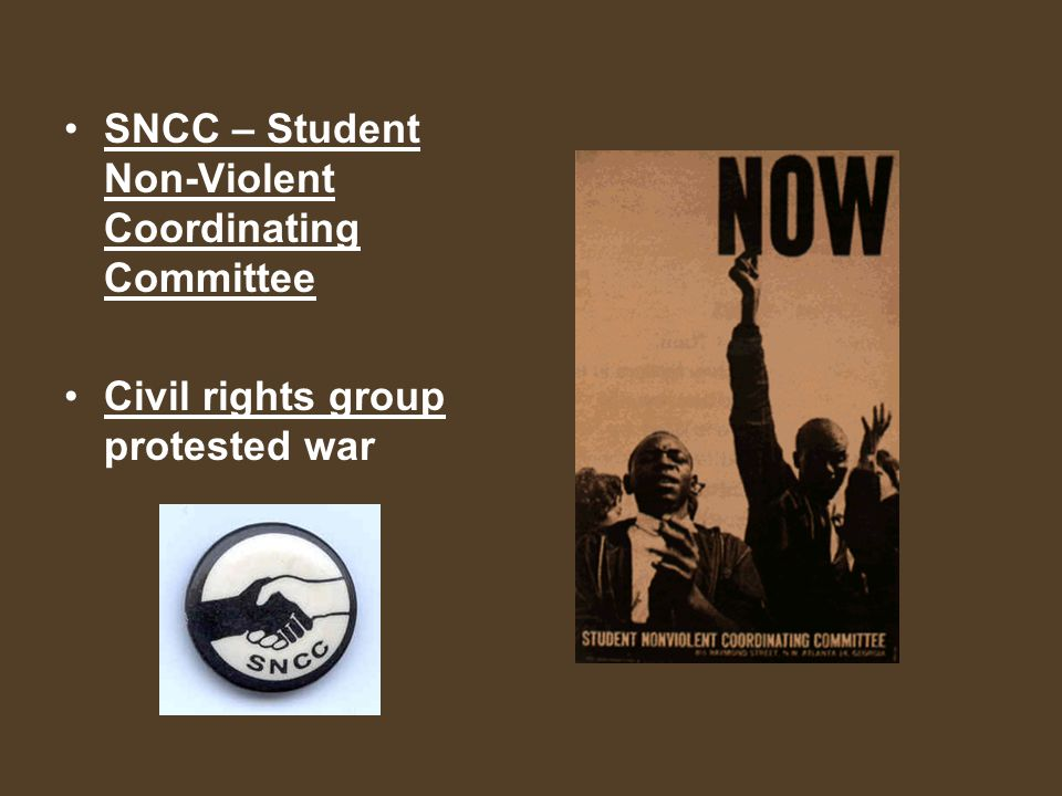 SNCC – Student Non-Violent Coordinating Committee