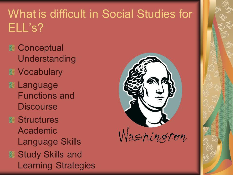 What is difficult in Social Studies for ELL's
