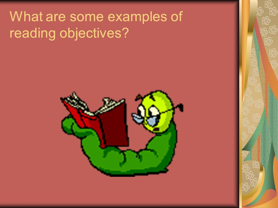 What are some examples of reading objectives