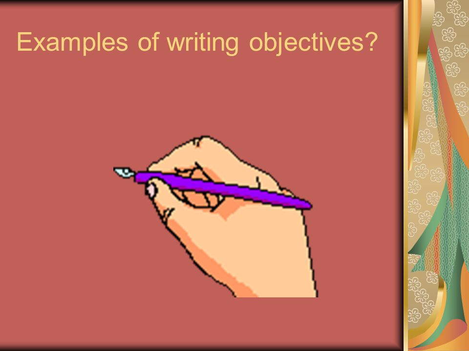 Examples of writing objectives