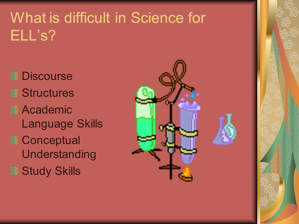 What is difficult in Science for ELL's
