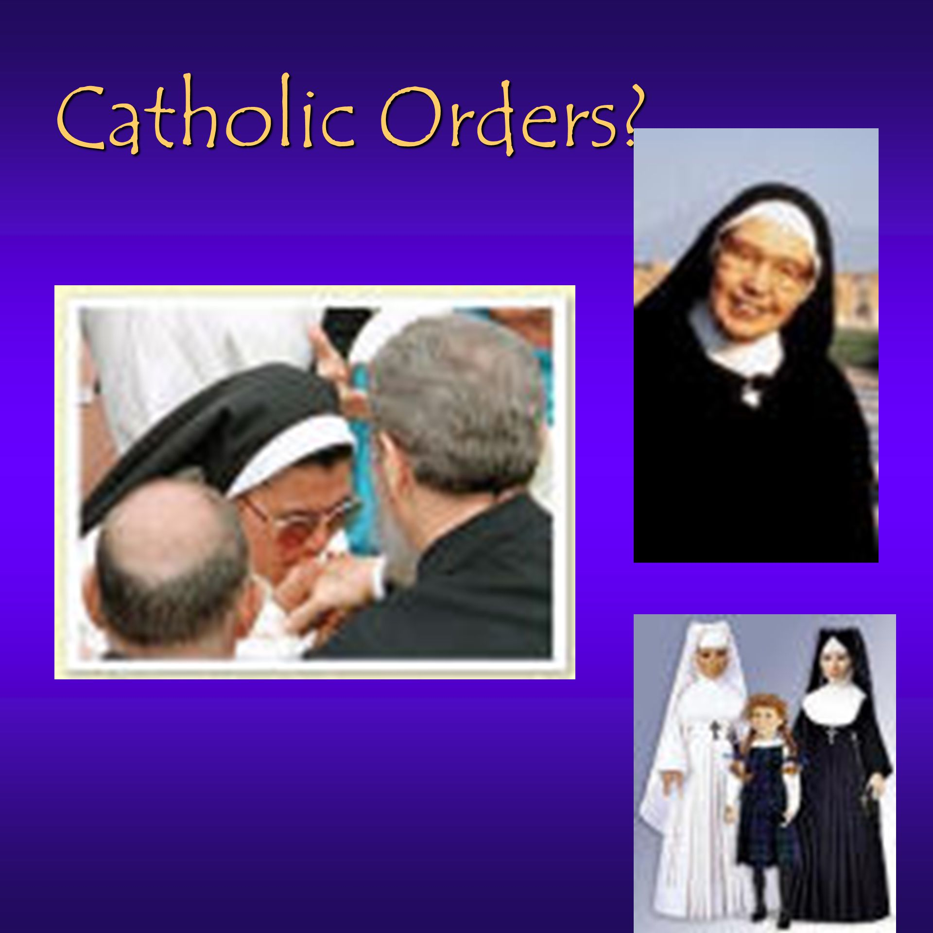 Catholic Orders