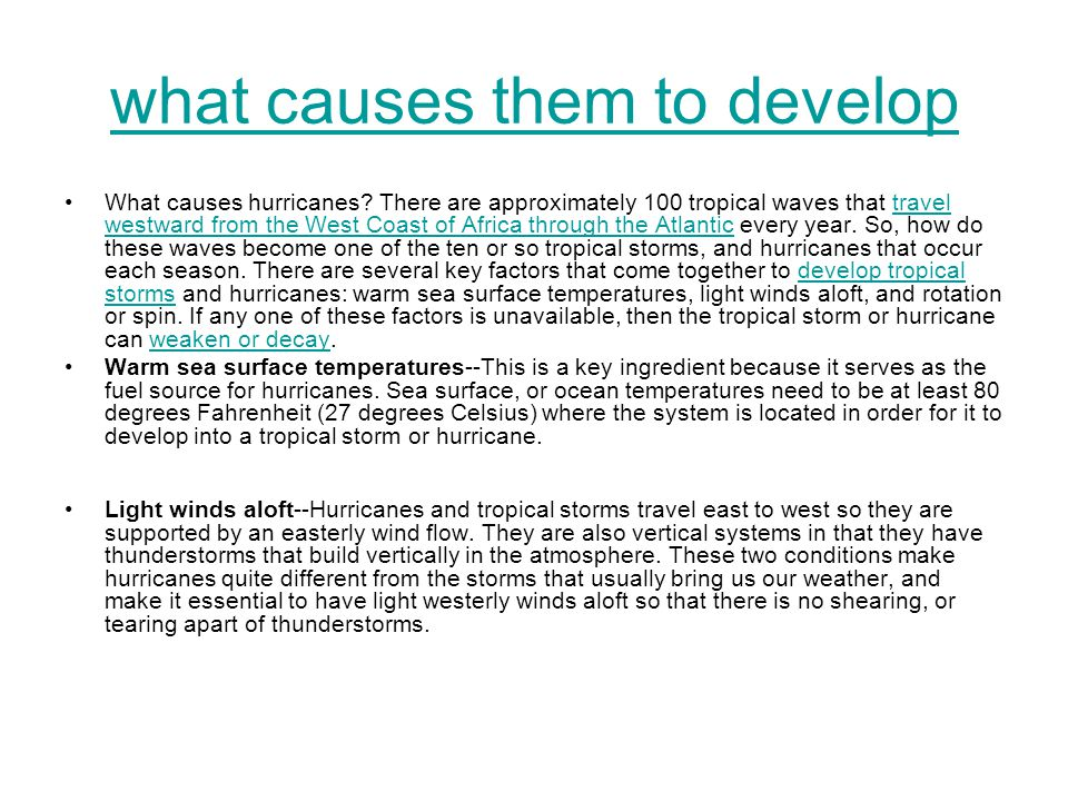 what causes them to develop