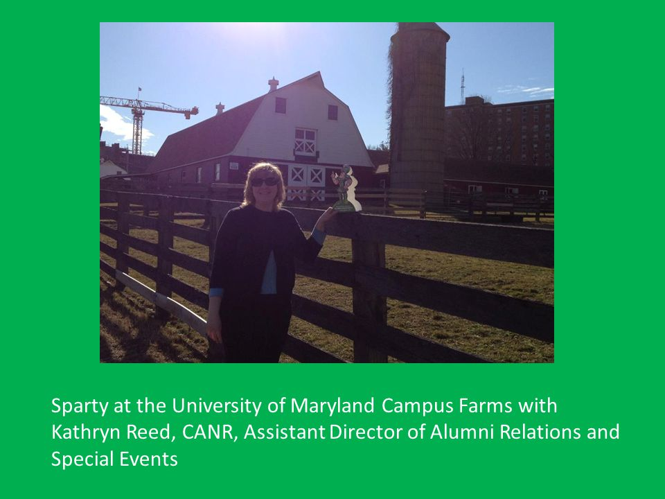 Sparty at the University of Maryland Campus Farms with Kathryn Reed, CANR, Assistant Director of Alumni Relations and Special Events