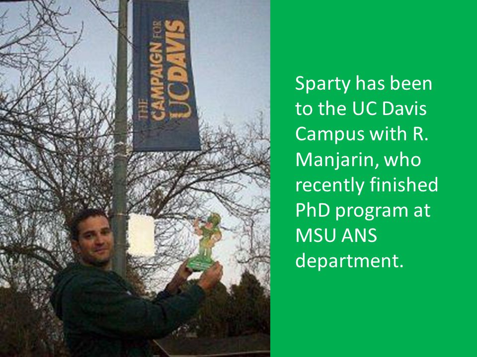Sparty has been to the UC Davis Campus with R