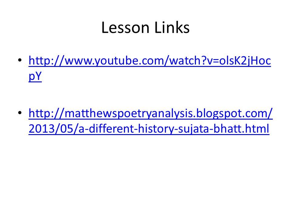 Lesson Links http://www.youtube.com/watch v=olsK2jHocpY