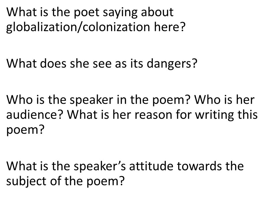 What is the poet saying about globalization/colonization here