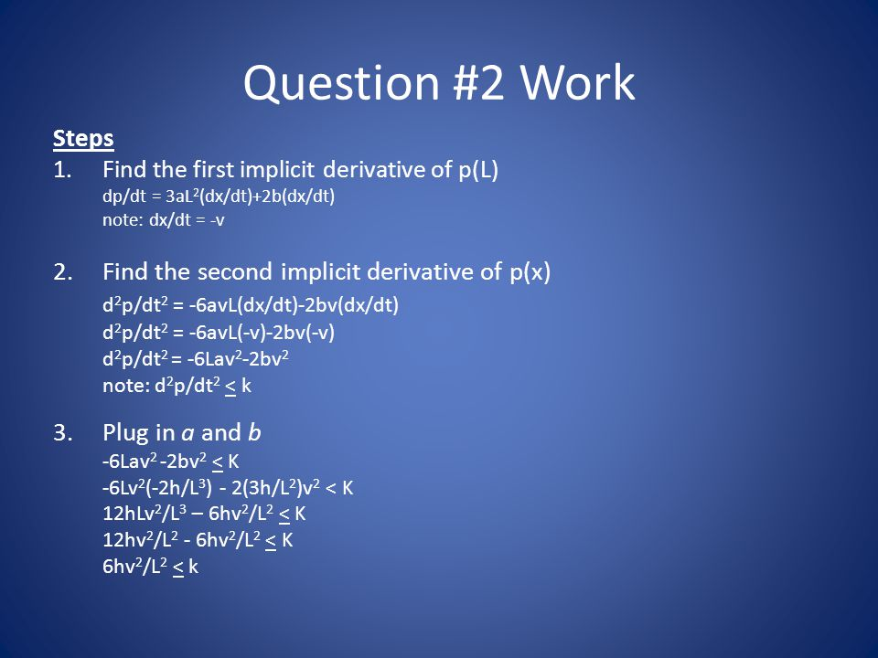 Question #2 Work Steps Find the second implicit derivative of p(x)