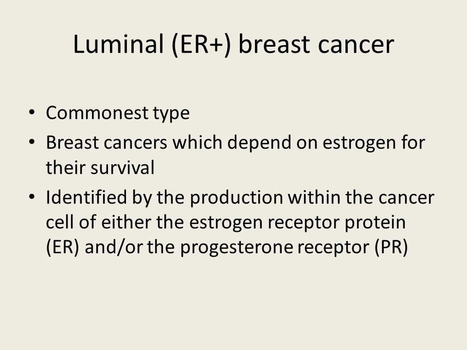 Luminal (ER+) breast cancer