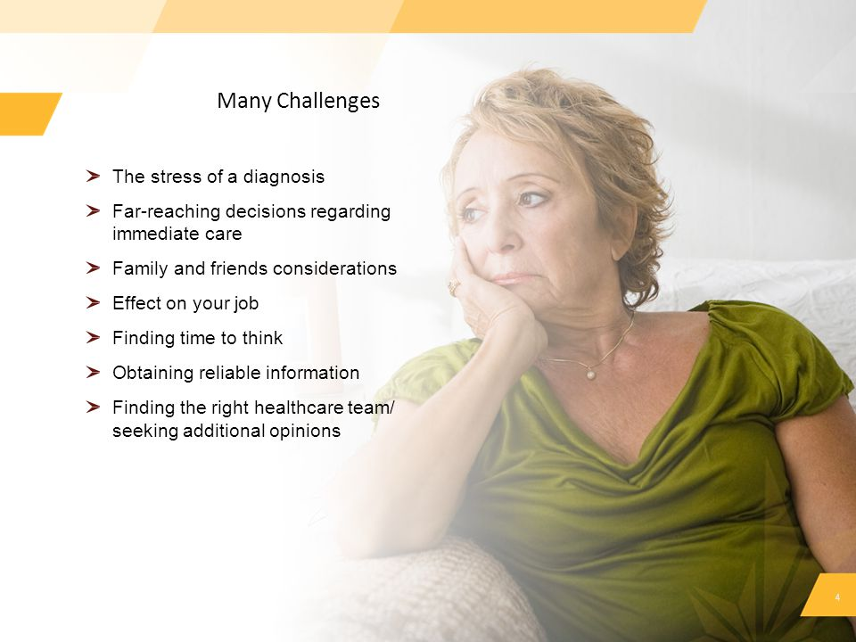 Many Challenges The stress of a diagnosis