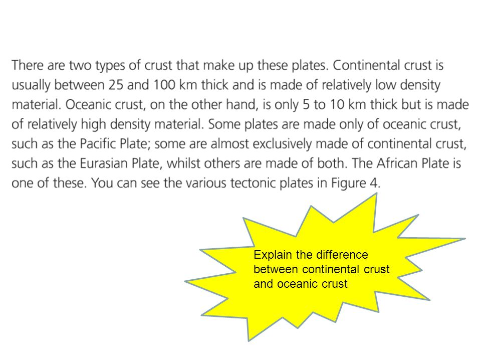 Explain the difference between continental crust and oceanic crust