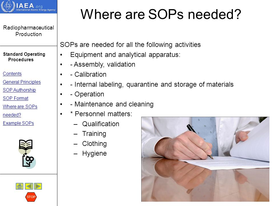 Where are SOPs needed SOPs are needed for all the following activities. Equipment and analytical apparatus: