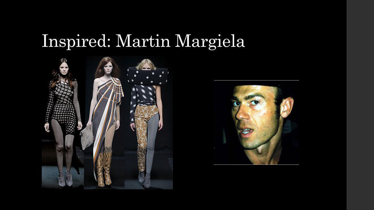 Inspired: Martin Margiela