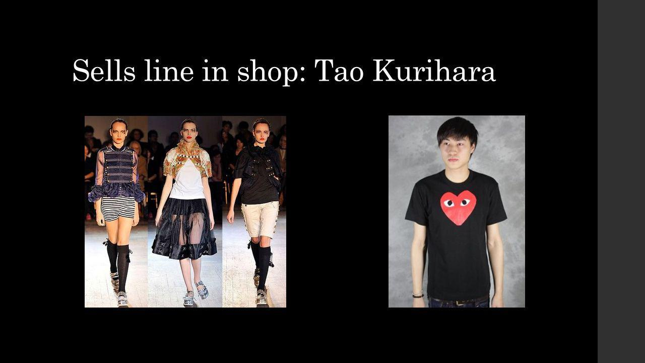 Sells line in shop: Tao Kurihara