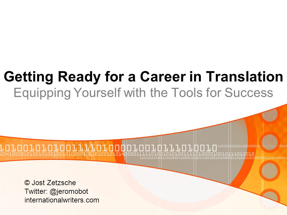Getting Ready for a Career in Translation Equipping Yourself with the Tools for Success