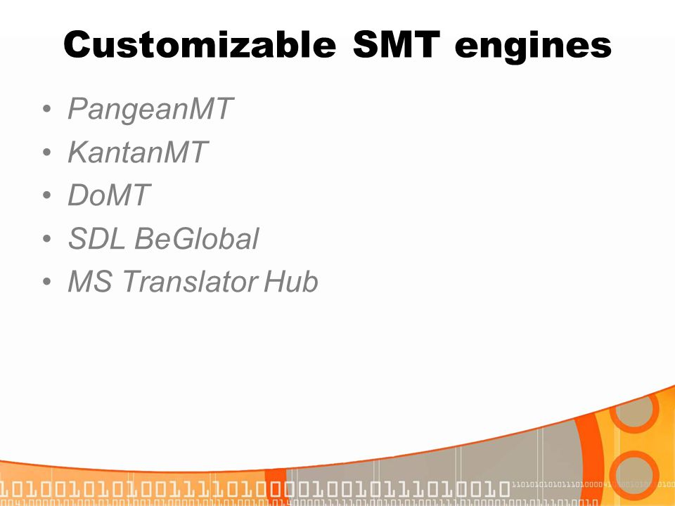 Customizable SMT engines