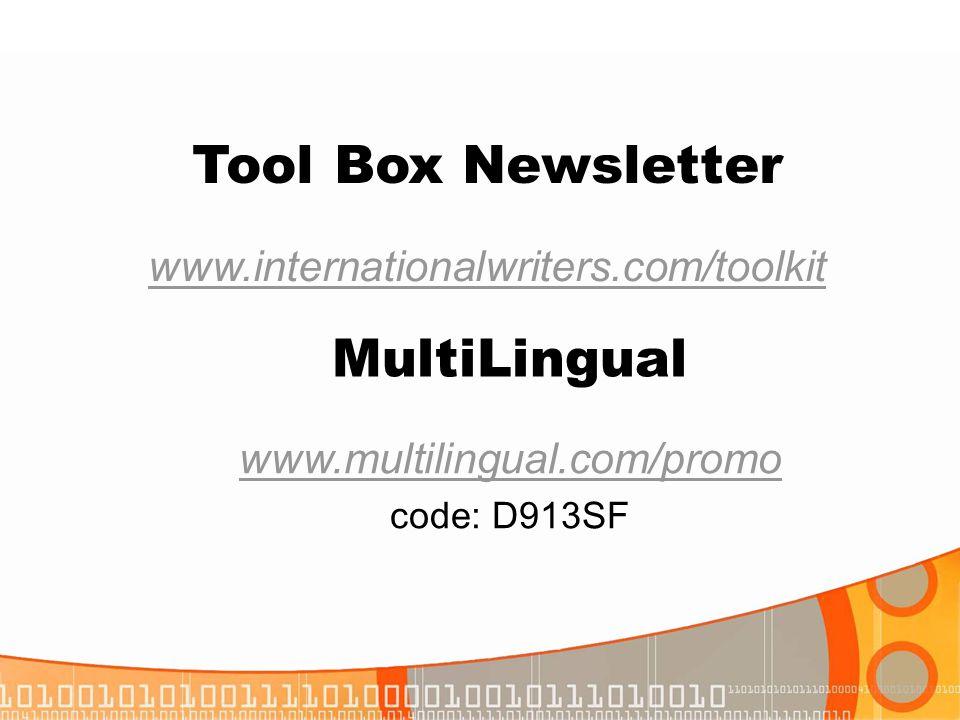 Tool Box Newsletter MultiLingual www.internationalwriters.com/toolkit