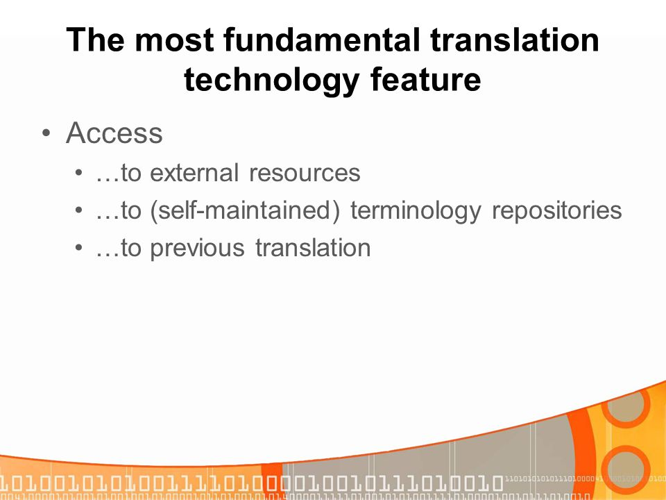 The most fundamental translation technology feature