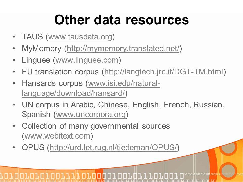 Other data resources TAUS (www.tausdata.org)
