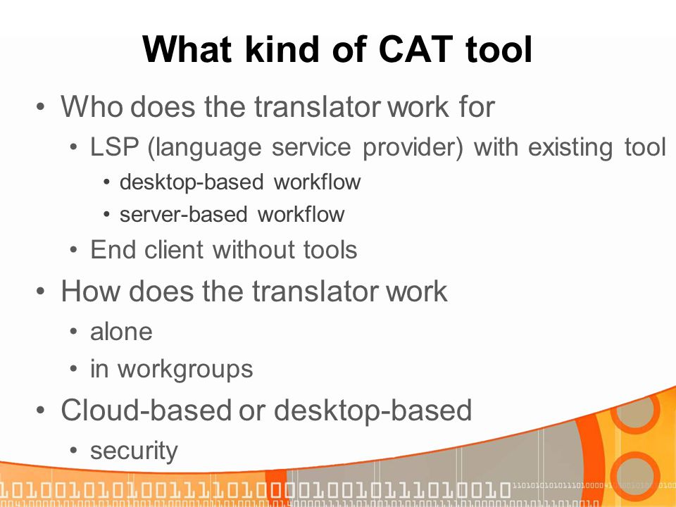 What kind of CAT tool Who does the translator work for