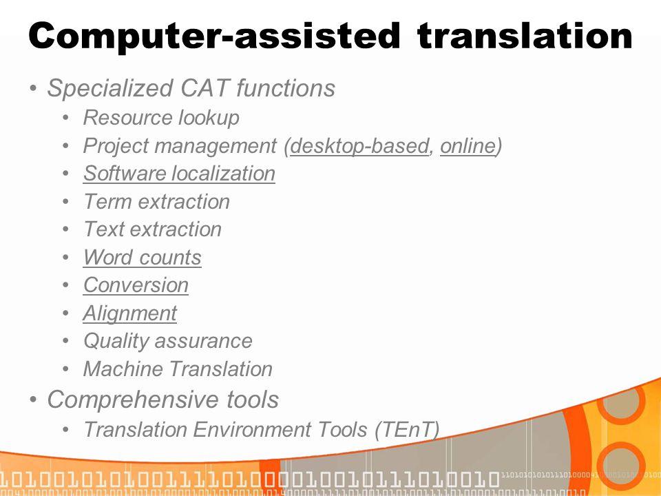 Computer-assisted translation