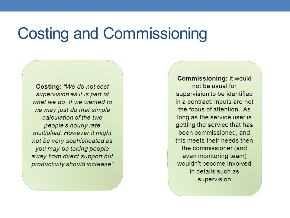 Costing and Commissioning
