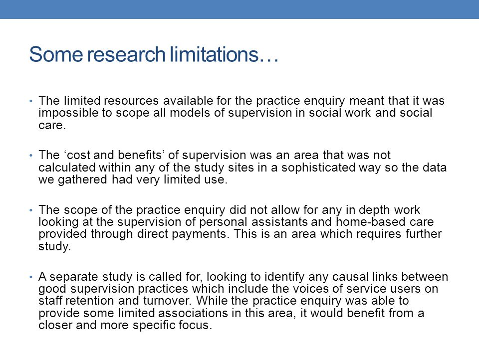 Some research limitations…