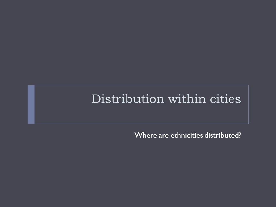Distribution within cities