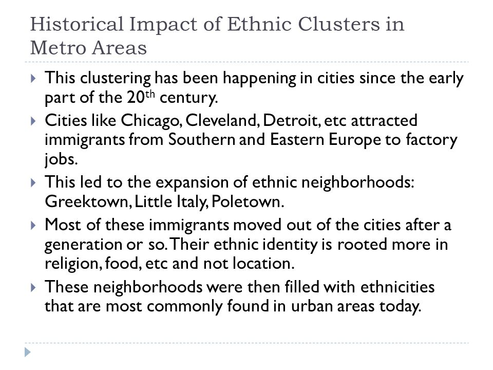 Historical Impact of Ethnic Clusters in Metro Areas