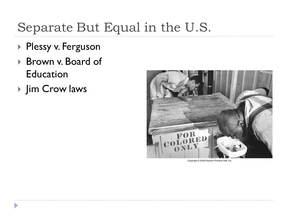 Separate But Equal in the U.S.