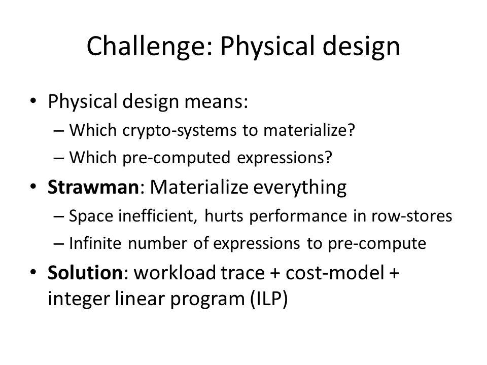 Challenge: Physical design
