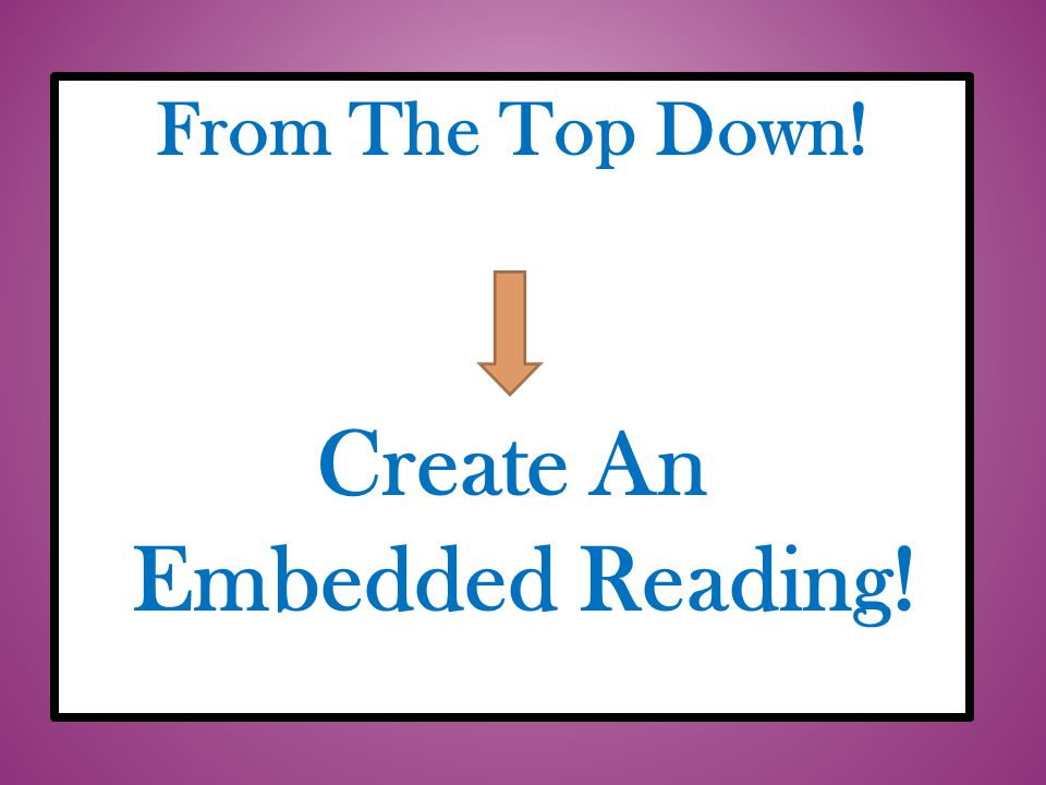 Create An Embedded Reading!