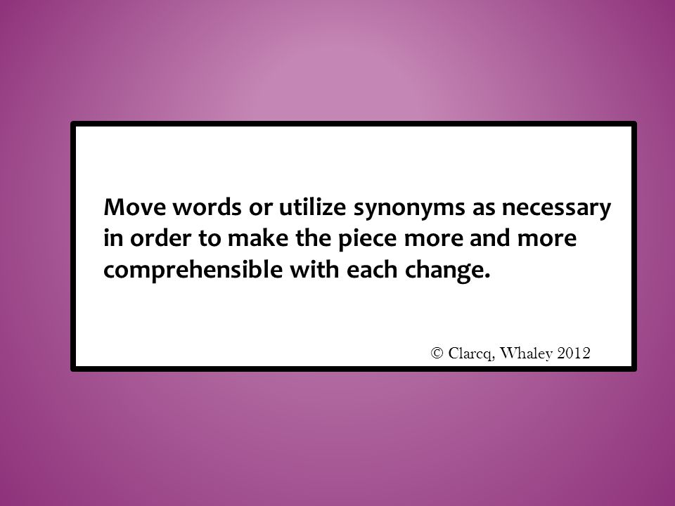 Move words or utilize synonyms as necessary