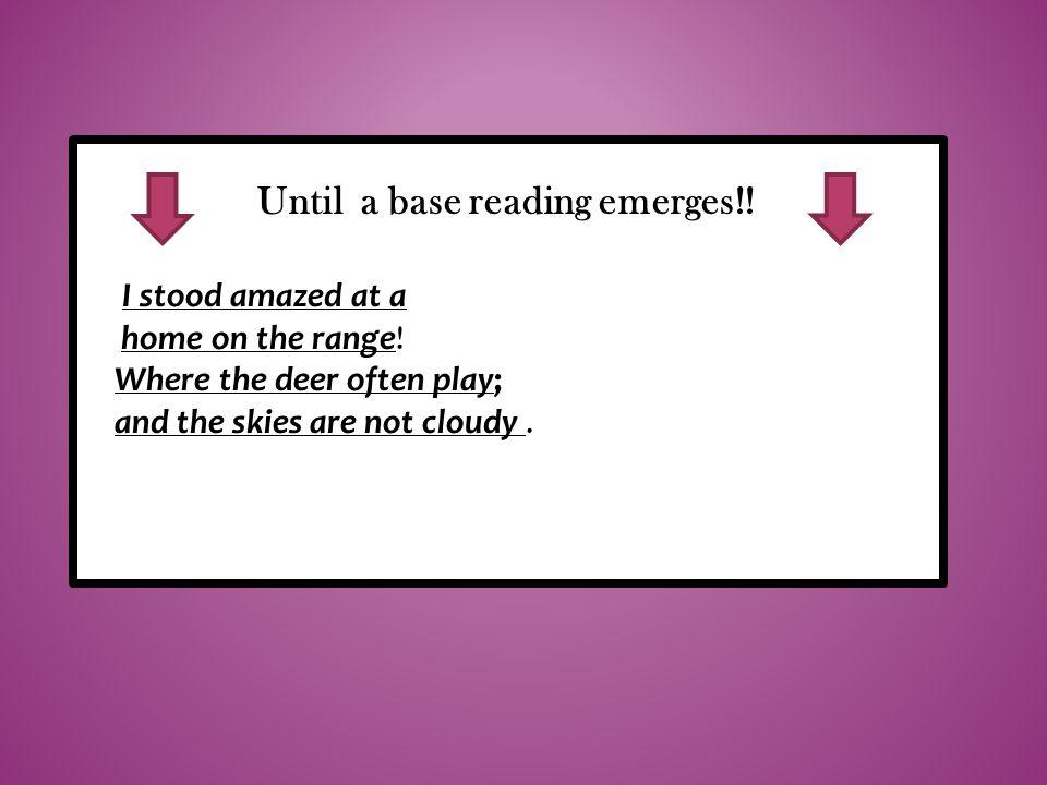 the Until a base reading emerges!! buffalo roam,