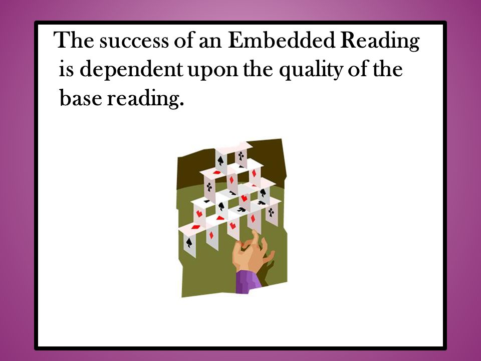 The success of an Embedded Reading