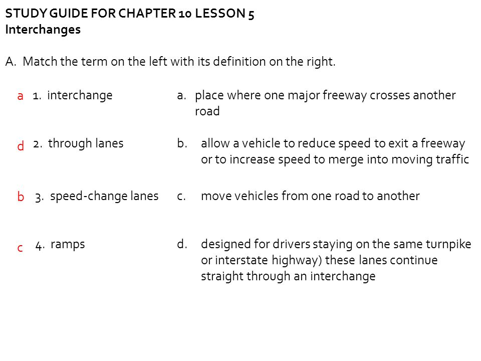 a d b c STUDY GUIDE FOR CHAPTER 10 LESSON 5 Interchanges