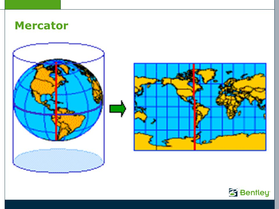 Mercator The Mercator projection is a cylindrical map projection created in 1569 by a Flemish geographer and cartographer Gerardus Mercator.