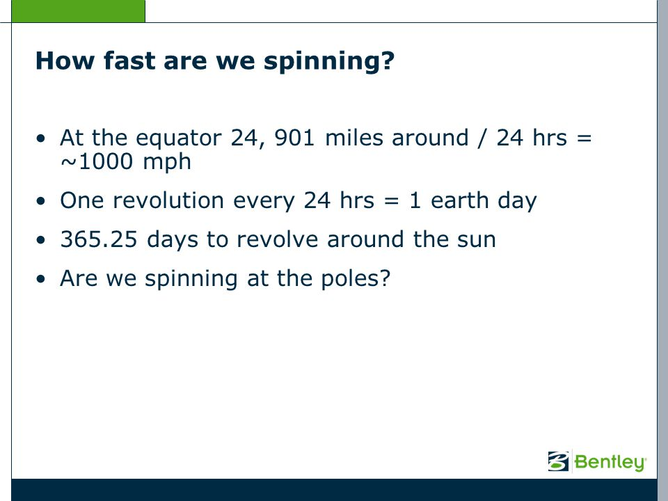How fast are we spinning