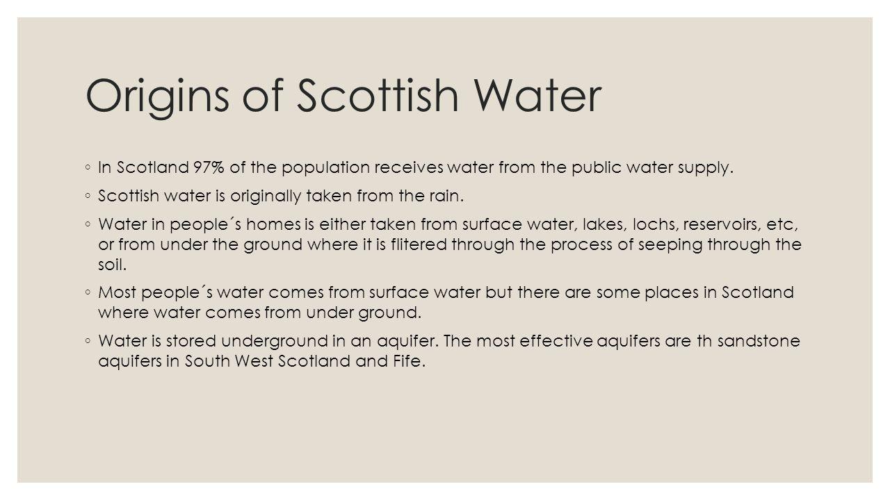 Origins of Scottish Water
