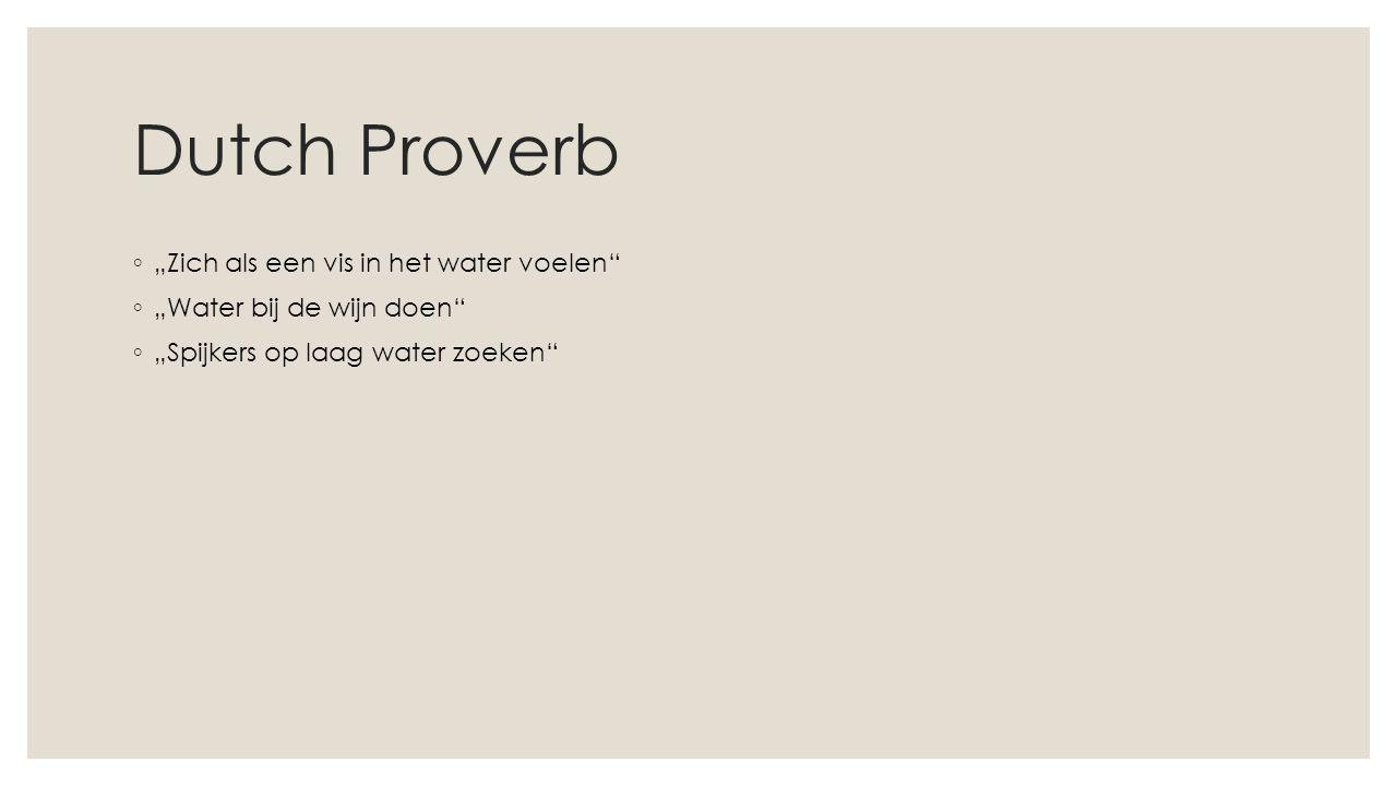 """Dutch Proverb """"Zich als een vis in het water voelen"""