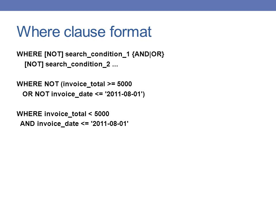 Where clause format