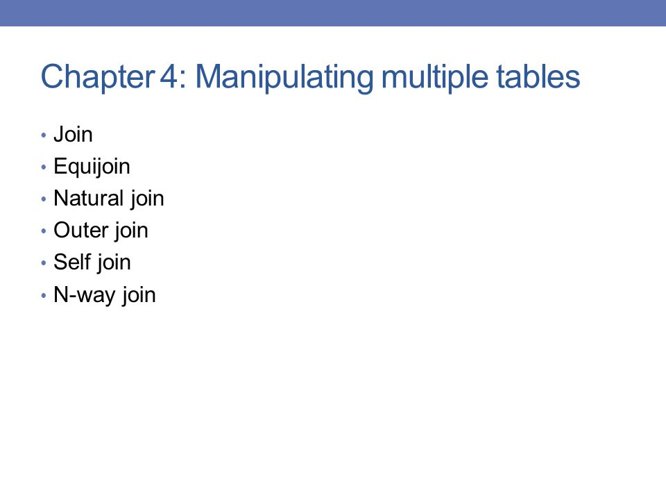 Chapter 4: Manipulating multiple tables