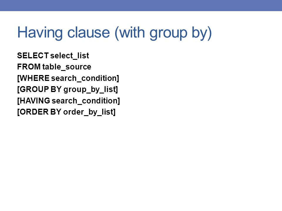 Having clause (with group by)