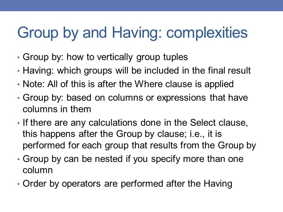 Group by and Having: complexities